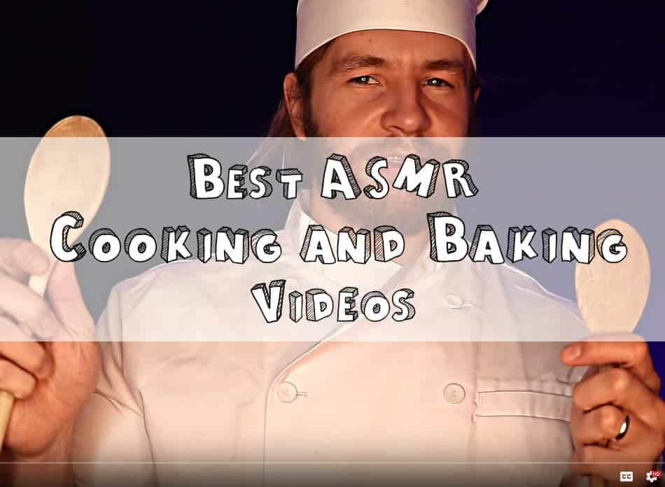 Best ASMR cooking and baking videos