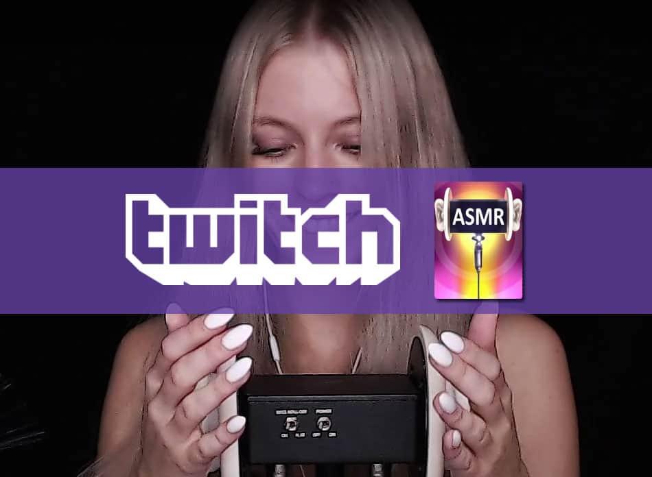 Best ASMR Twitch streamers
