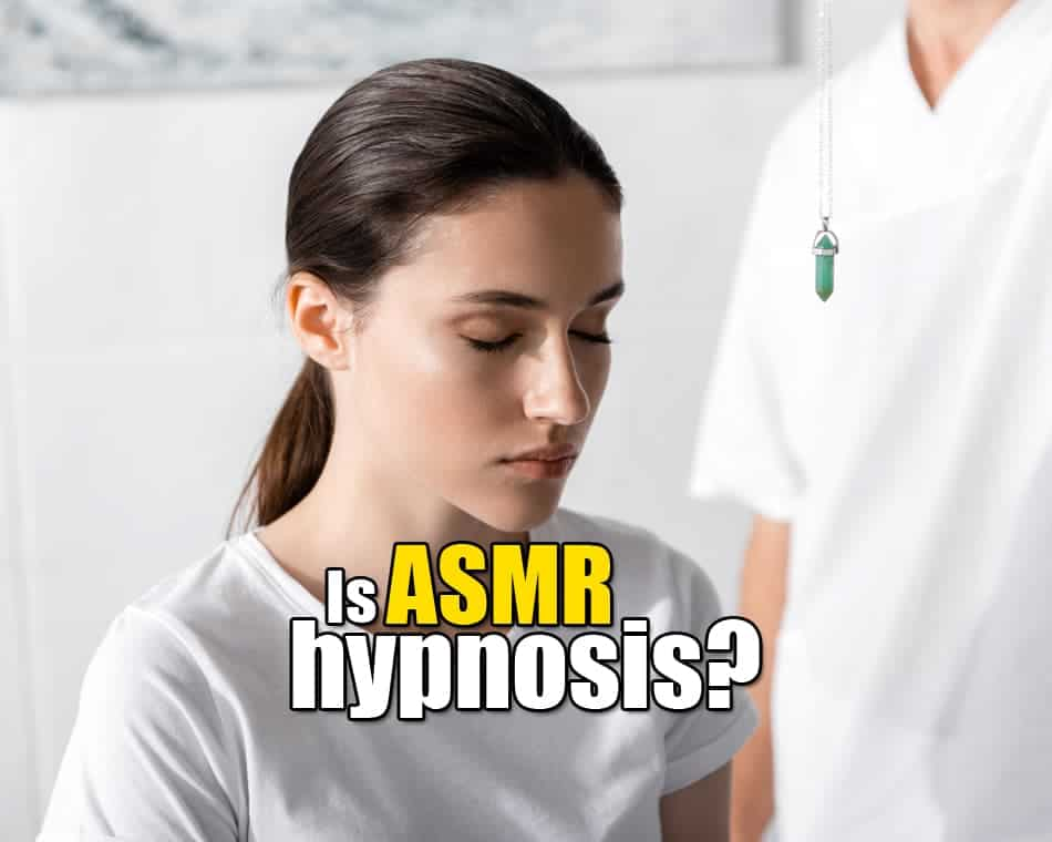 Is ASMR hypnosis?